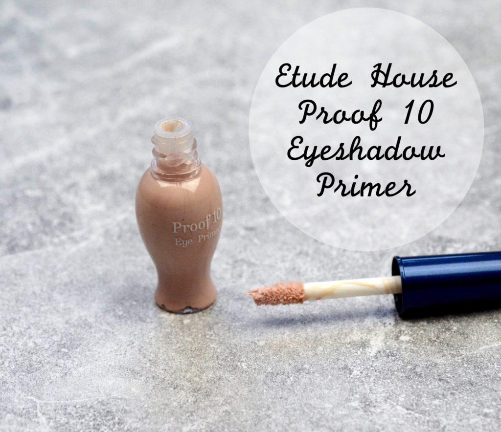 Etude House Proof 10 Eyeshadow Primer